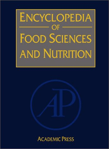 9780122270550: Encyclopedia of Food Sciences and Nutrition