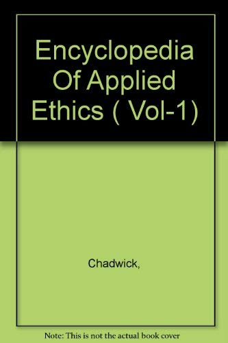 9780122270666: Encyclopedia Of Applied Ethics ( Vol-1)