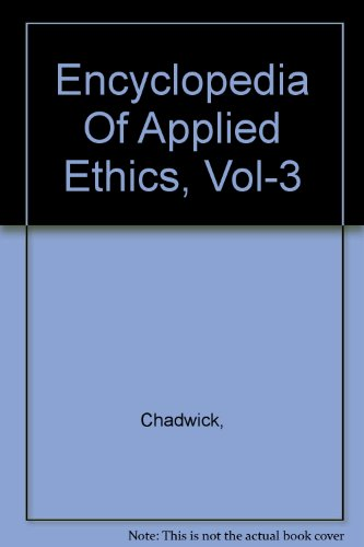9780122270680: Encyclopedia Of Applied Ethics, Vol-3