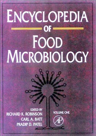 Encyclopedia of Food Microbiology, (VOL. 1-3): Robinson, Richard K., Carl A. Batt und Pradip D. ...