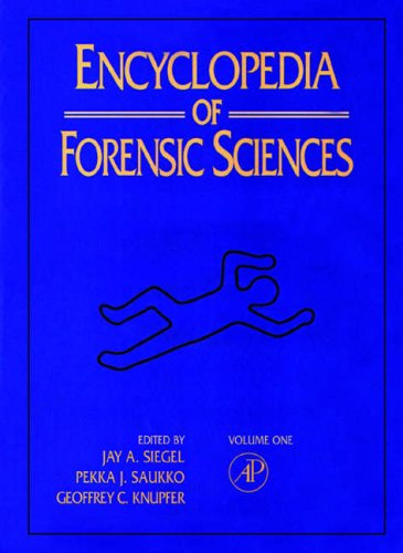 9780122272158: Encyclopedia of Forensic Sciences (3 Volume Set)