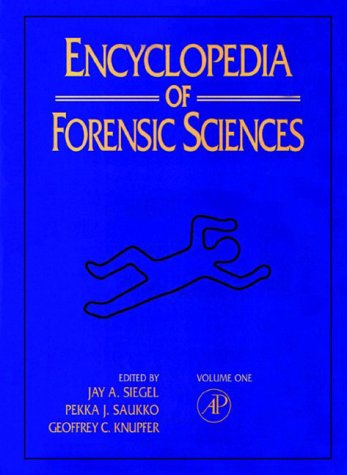 9780122272158: Encyclopedia of Forensic Sciences (3 Volume Set)