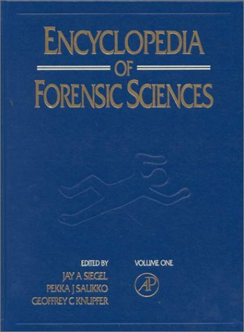 9780122272165: Encyclopedia of Forensic Sciences: Vol 1