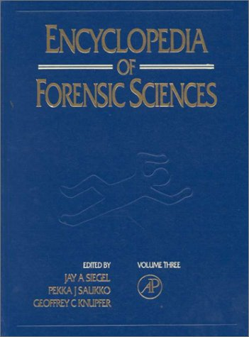 9780122272189: Encyclopedia of Forensic Sciences: Vol 3