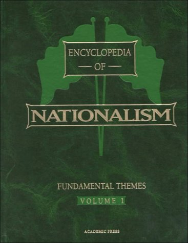 9780122272318: Encyclopedia of Nationalism