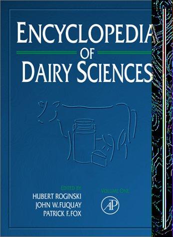 9780122272356: Encyclopedia of Dairy Sciences
