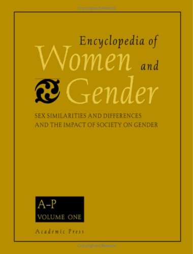 9780122272455: Encyclopedia of Women and Gender: v. 1-2: Sex Similarities and Differences and the Impact of Society on Gender
