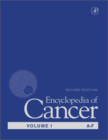 9780122275555: Encyclopedia of Cancer