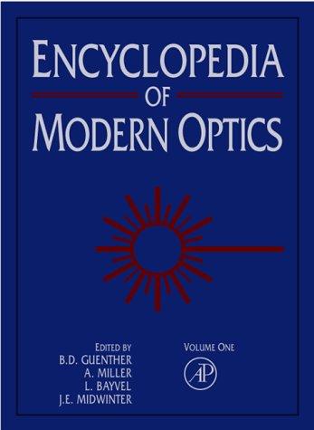 Encyclopedia of Modern Optics, Five-Volume Set, Volume: Guenther, B. D.