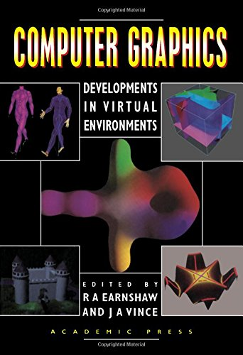9780122277412: Computer Graphics: Developments in Virtual Environments