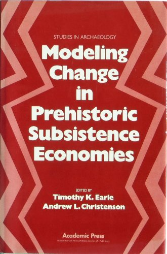 9780122278501: Modeling Change in Prehistoric Subsistence Economies (Studies in Archaeology)