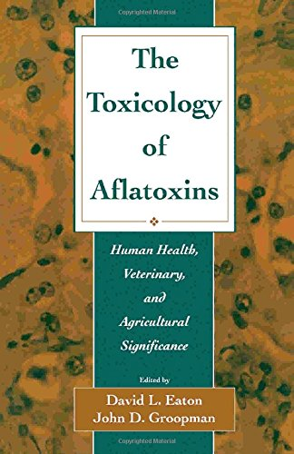 9780122282553: The Toxicology of Aflatoxins: Human Health, Veterinary, and Agricultural Significance
