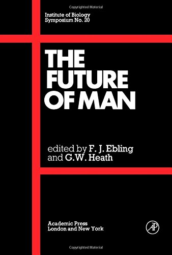 9780122290602: Future of Man: Symposium (Symposia of the Institute of Biology)