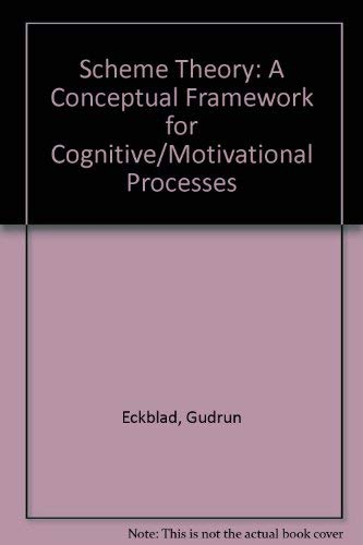 9780122295508: Scheme Theory: A Conceptual Framework for Cognitive-Motivational Processes