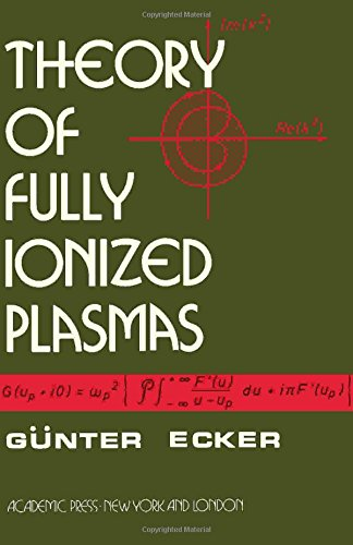 9780122297502: Theory of Fully Ionized Plasmas