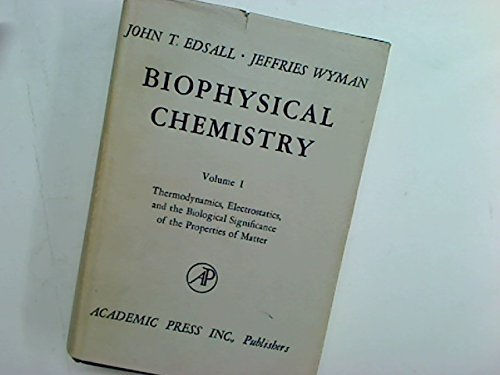 9780122322013: Biophysical Chemistry: v. 1