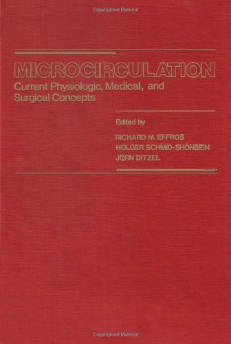9780122325601: Microcirculation: Current Physiologic, Medical and Surgical Concepts