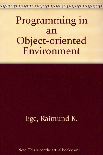 9780122329319: Programming in an Object-Oriented Environment
