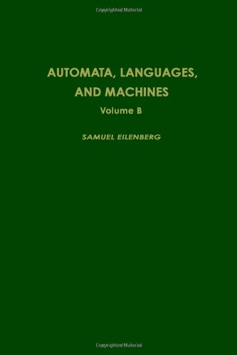 Automata, Languages, and Machines, Volume B