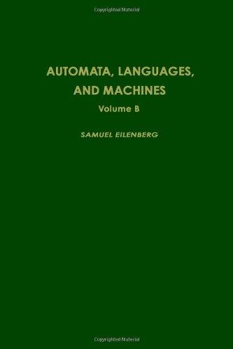 9780122340024: Automata, Languages and Machines. Volume B. (Pure & Applied Mathematics)