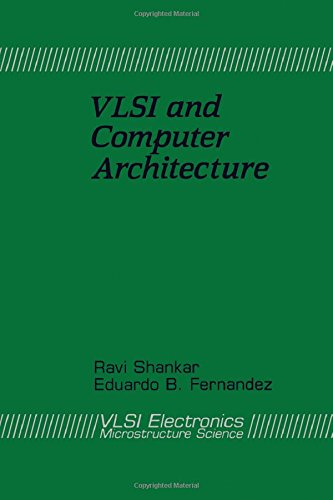 9780122341205: Vlsi and Computer Architecture (V L S I Electronics) (v. 20)