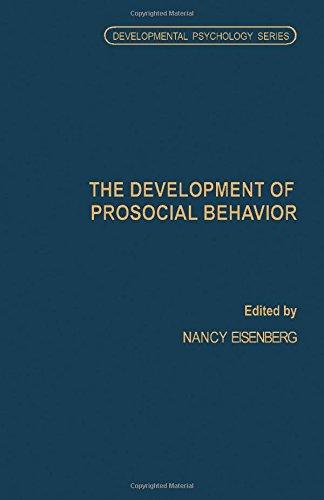 9780122349805: The Development of Prosocial Behavior (Developmental Psychology)