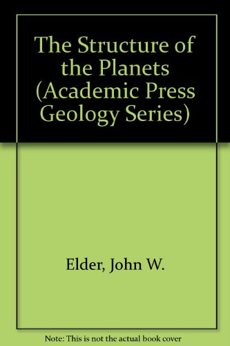 9780122364525: The Structure of the Planets (Academic Press Geology Series)