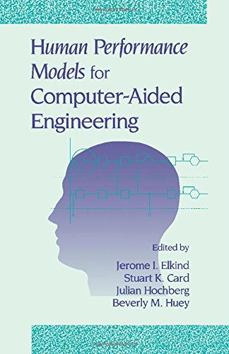 9780122365300: Human Performance Models for Computer-Aided Engineering