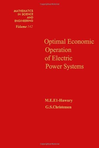 9780122368509: Optical Economic Operation of Electric Power Systems (Mathematics in Science & Engineering)