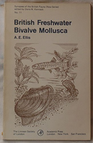 9780122369506: British Freshwater Bivalve Mollusca (Synopses of the British fauna)