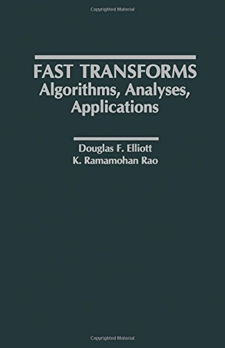 9780122370809: Fast Transforms Algorithms, Analyses, Applications