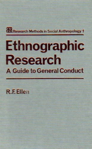 9780122371806: Ethnographic Research: A Guide to General Conduct (Asa Research Methods in Social Anthropology, Vol 1)