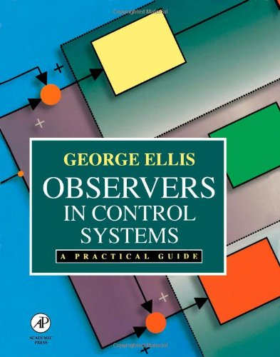 9780122374722: Observers in Control Systems: A Practical Guide