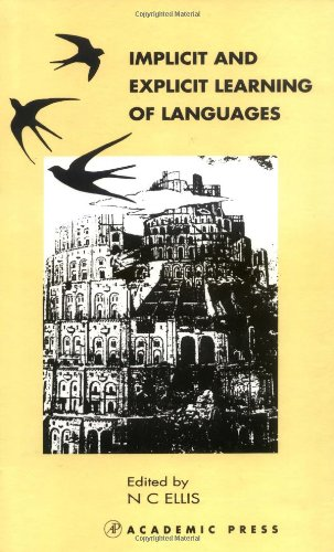 9780122374753: Implicit and Explicit Learning of Languages