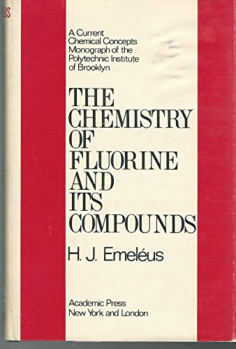 9780122381508: Chemistry of Fluorine and Its Compounds (Current chemical concepts)