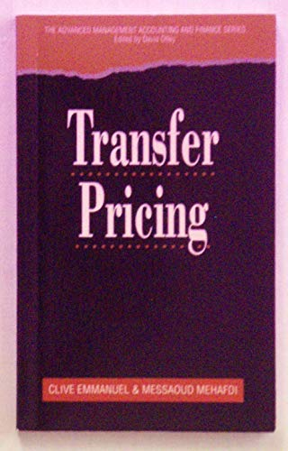 9780122383304: Transfer Pricing (Advanced Management Accounting And Finance)