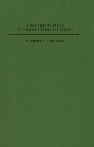 9780122384509: A Mathematical Introduction to Logic