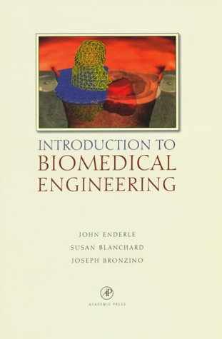 9780122386602: Introduction to Biomedical Engineering
