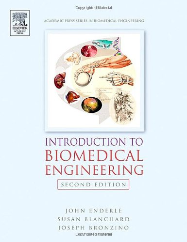 9780122386626: Introduction to Biomedical Engineering, Second Edition