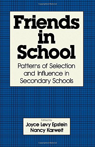 9780122405402: Friends in School: Patterns of Selection and Influence in Secondary Schools