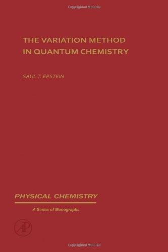 9780122405501: Variation Method in Quantum Chemistry (Physical Chemistry)