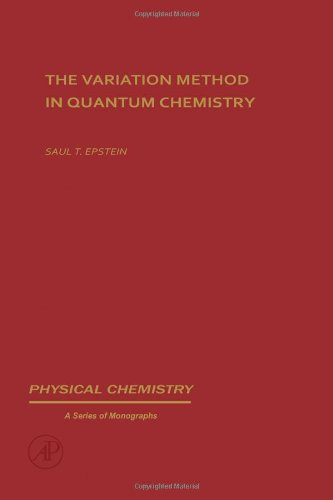 9780122405501: Variation Method in Quantum Chemistry (Physical Chemistry)