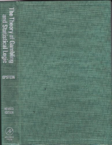 9780122407604: The Theory of Gambling and Statistical Logic