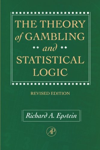 9780122407611: The Theory of Gambling and Statistical Logic