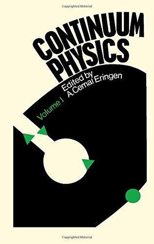 9780122408014: Continuum Physics