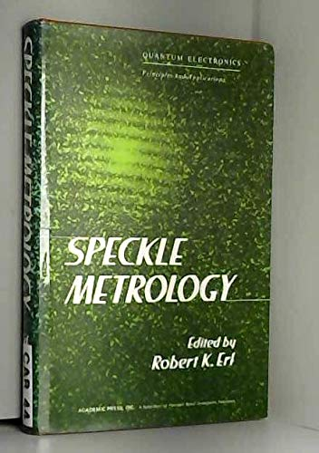 9780122413605: Speckle Metrology (Quantum electronics--principles and applications)