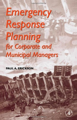 9780122415401: Emergency Response Planning: For Corporate and Municipal Managers