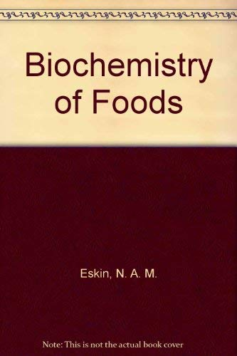 9780122423505: Biochemistry of Foods (Food science and technology)