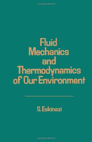 9780122425400: Fluid Mechanics and Thermodynamics of Our Environment