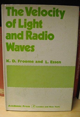 9780122428500: Velocity of Light and Radio Waves
